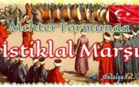 Mehter Formunda İstiklal Marşı